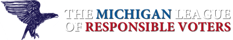 The Michigan League of Responsible Voters